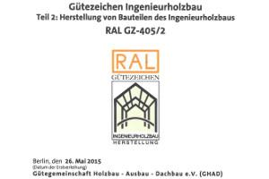 Urkunde RAL GZ-405-Ingenieurholzbau